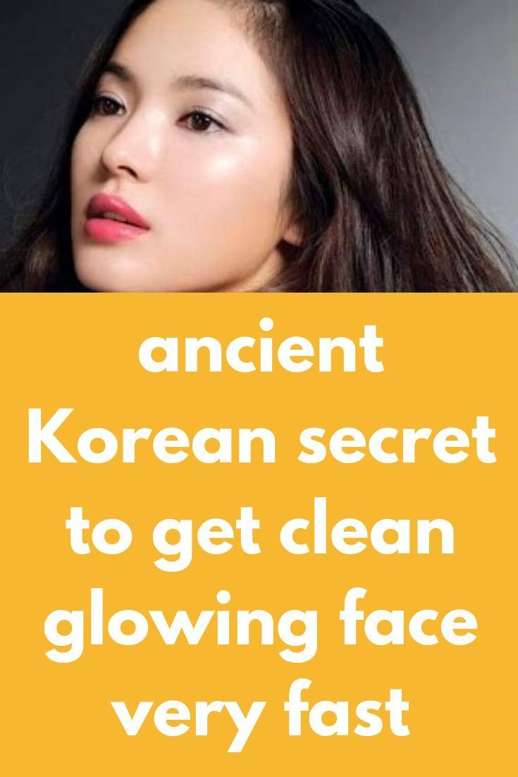ancient Korean secret to get clean glowing face very fast We all