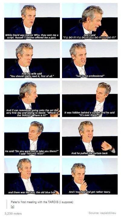 The Twelfth Doctor, and his first encounter with the TARDIS. I love the fact that he is a fanboy. I bet him and David had some really adorable fanboy moments during his episode. doctor who