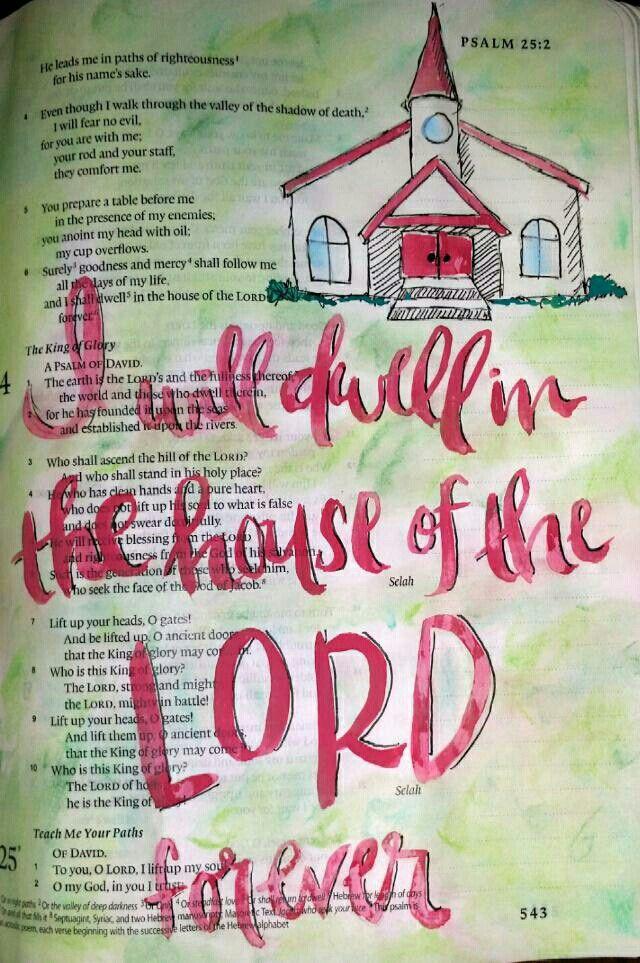 Psalm 23:6 Church watercolor painting Bible art journaling by @peggythibodeau www.peggyart.com