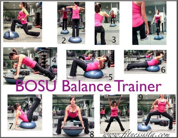Bosu Exercises:  1. Lunge with foot on Bosu  2. Any standing strength move for balance  3. Squats with knee lift  4. Plank variations  5. Crunch variations  6. Back extensions  7. V-ups  8. Squat lift  9. Squat Jumps
