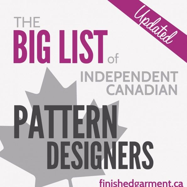 The Big List of Independent Canadian Pattern Designers by Shannon Smith @Shannon Smith The Finished Garment