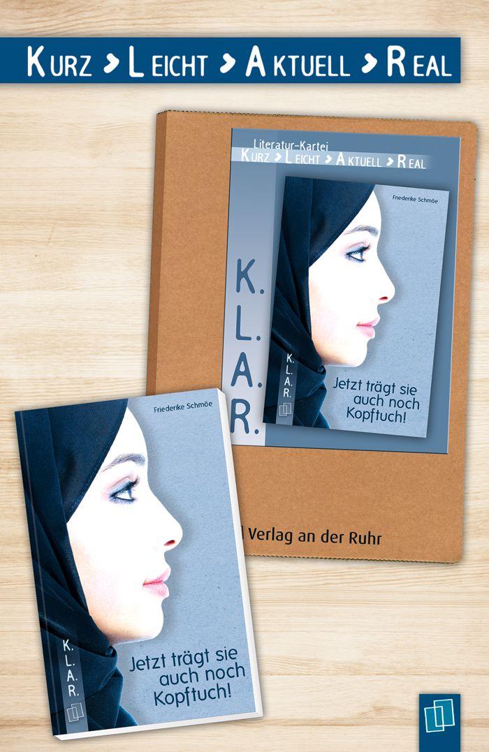 """Unsere Erfolgsreihe K.L.A.R. für leseschwache Schüler hat Zuwachs bekommen: """"Jetzt trägt sie auch noch Kopftuch!"""" – ein Buch über kulturelle Differenzen, Toleranz, Freundschaft und Liebe. Und die passende Literatur-Kartei zum Buch gibt es natürlich auch. :)"""