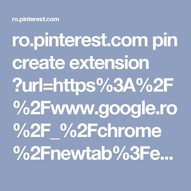 ro.pinterest.com pin create extension ?url=https%3A%2F%2Fwww.google.ro%2F_%2Fchrome%2Fnewtab%3Fespv%3D2%26ie%3DUTF-8&pinFave=1&color=%23938fbf&h=236&w=236&xv=cr1.40&xm=g&xuid=z1a7DfsxA3wk&description=www.google.ro%20_%20chrome%20newtab%3Fespv%3D2%26ie%3DUTF-8