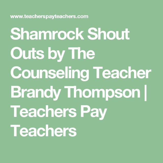 Shamrock Shout Outs by The Counseling Teacher Brandy Thompson   Teachers Pay Teachers