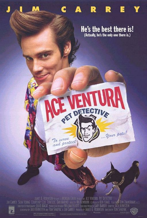 """Ace Ventura: """"Both first and second movie are hilarious. AWWWW-RIGHTY THEN."""""""