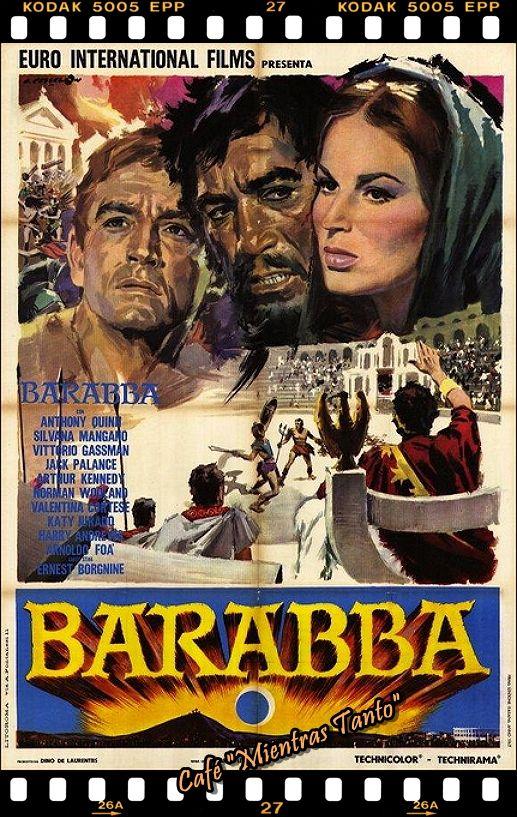 """Cine Sala """"Charles Chaplin"""" - Barrabás (1961) - Ingresa a la sala pulsando el Link: http://cine-sala-a01-jcp.blogspot.com/2016/03/barrabas-1961-dir-richard-fleischer.html"""