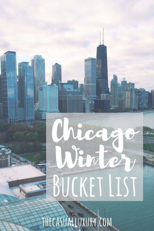 Chicago Winter Bucket List // What to Do in Chicago in the Winter // Winter Travel Ideas Chicago // Chicago Guide