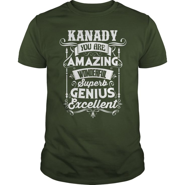 Funny Tshirt For KANADY #gift #ideas #Popular #Everything #Videos #Shop #Animals #pets #Architecture #Art #Cars #motorcycles #Celebrities #DIY #crafts #Design #Education #Entertainment #Food #drink #Gardening #Geek #Hair #beauty #Health #fitness #History #Holidays #events #Home decor #Humor #Illustrations #posters #Kids #parenting #Men #Outdoors #Photography #Products #Quotes #Science #nature #Sports #Tattoos #Technology #Travel #Weddings #Women