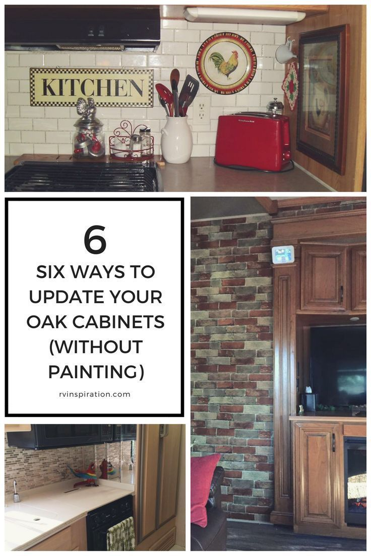 7 Ideas For Updating Wood Rv Cabinets Without Painting Them Updating Oak Cabinets Oak Cabinets Oak Kitchen