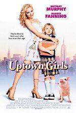 Uptown Girls - Meninas Bem