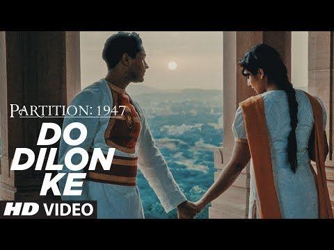 Song: Do Dilon Ke Singer: Shreya Ghoshal, Hariharan  Movie: Partition 1947 Music: A.R. Rahman Lyrics: Navneet Virk Music Label: T-Series   ...