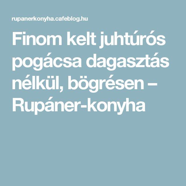 Finom kelt juhtúrós pogácsa dagasztás nélkül, bögrésen – Rupáner-konyha