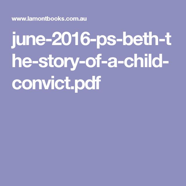june-2016-ps-beth-the-story-of-a-child-convict.pdf