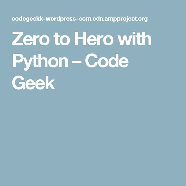 393 best python images on pinterest computer science python zero to hero with python code geek fandeluxe Image collections