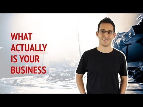 What ACTUALLY Is Your Business • Alex Ford