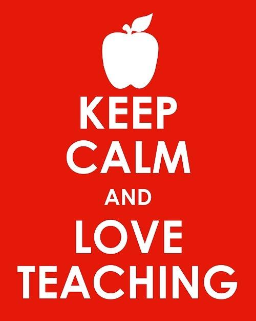keep calm and love teaching - Google Search