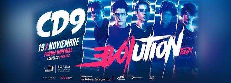 NO TE LO PIERDAS CD9 Evolution Tour 2016 19 de Noviembre 2016, 7:00 pm.  #MundoImperial #ForumImperial #Acapulco #CD9
