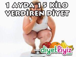 1 ayda 15 kilo verdiren diyet