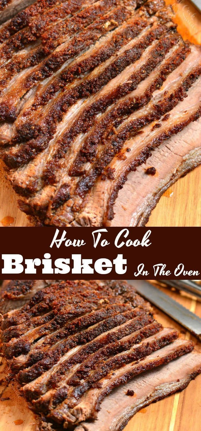 Beef Brisket Cooked In The Oven Juicy Beef Brisket Is Rubbed With An Amazing Dry Rub And Baked In The Ove Brisket Oven Brisket Recipes Smoked How To Cook Beef