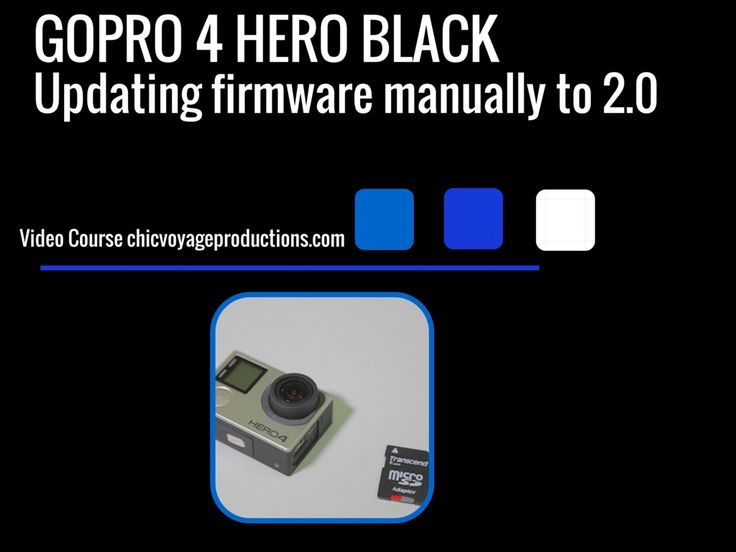 How to: GoPro 4 Black Updating the Firmware to 2.0 manually
