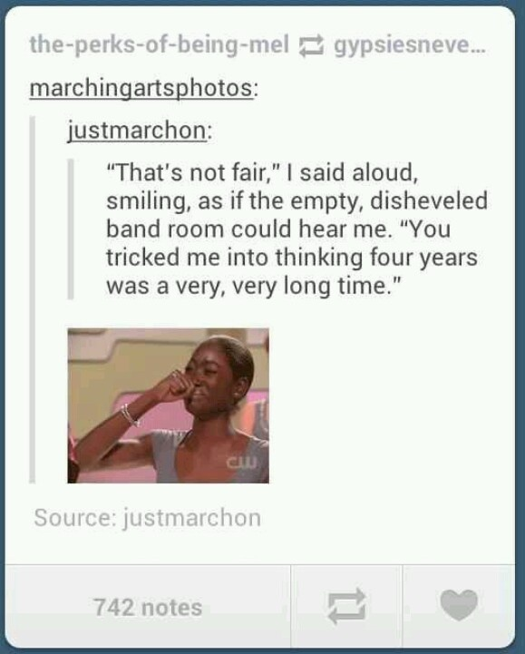 """For me, change """"band room"""" to """"theatre"""" and I may just drown in my tears."""