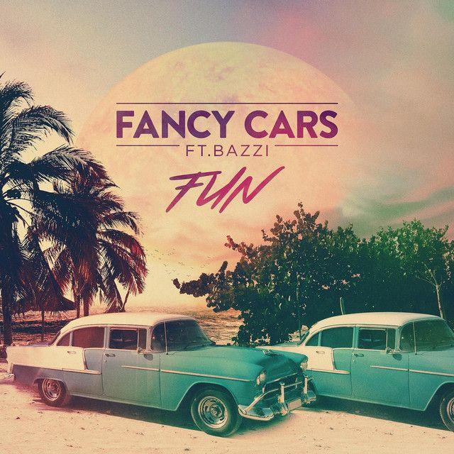 """Fun"" by Fancy Cars Bazzi #Music #MusicHits"