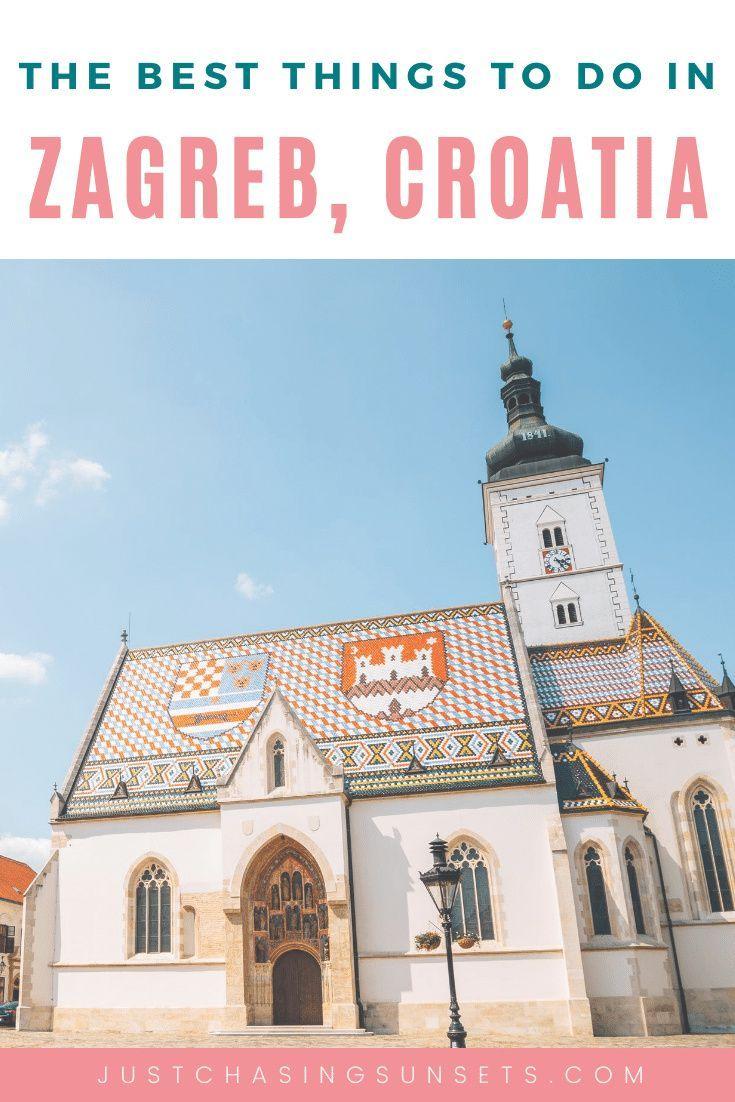 See It All With One Day In Zagreb Croatia In 2020 Croatia Croatia Travel Zagreb