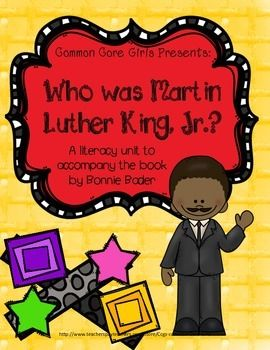 This unit is meant to be used with the book Who Was Martin Luther King, Jr.? By Bonnie Bader.  It is part of a series of books published by Grosset & Dunlap, a division of Penguin Group Inc.  The Scholastic book order club  often has these books and that is a great way to get free books using your bonus points.