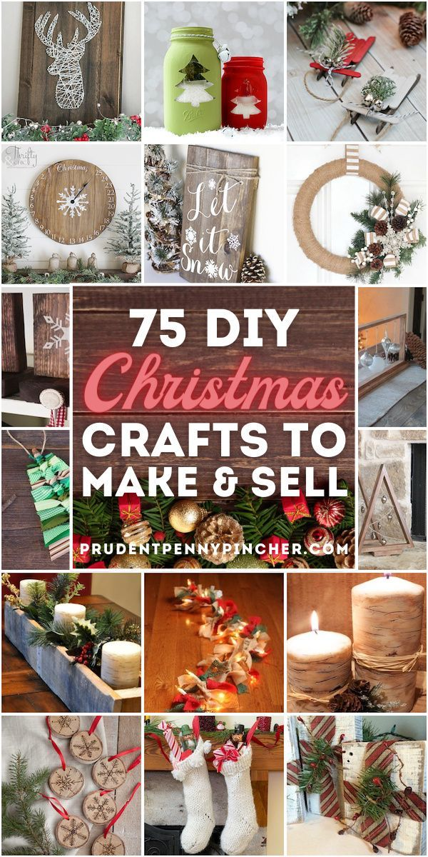 75 Christmas Crafts To Make And Sell In 2020 Christmas Crafts To Make Creative Christmas Crafts Christmas Crafts To Make And Sell