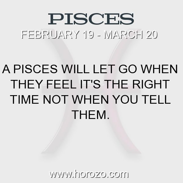 Fact about Pisces: A Pisces will let go when they feel it's the right time... #pisces, #piscesfact, #zodiac. More info here: https://www.horozo.com/blog/a-pisces-will-let-go-when-they-feel-its-the-right-time/ Astrology dating site: https://www.horozo.com