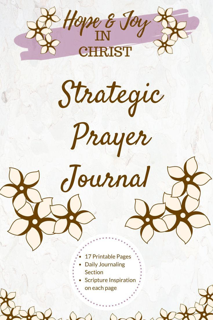 Strategic Prayer Journal | HopeJoyInChrist become a Prayer Warrior