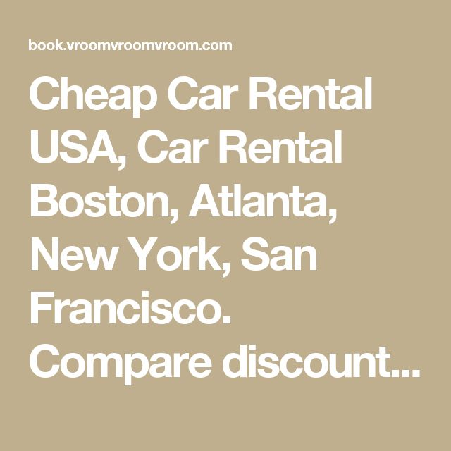 Cheap Car Rental USA, Car Rental Boston, Atlanta, New York, San Francisco. Compare discounted car rental with Avis, Budget, Alamo, Hertz.