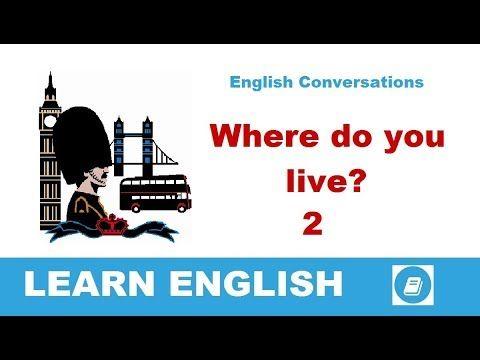 Where do you live? 2 - English Conversation