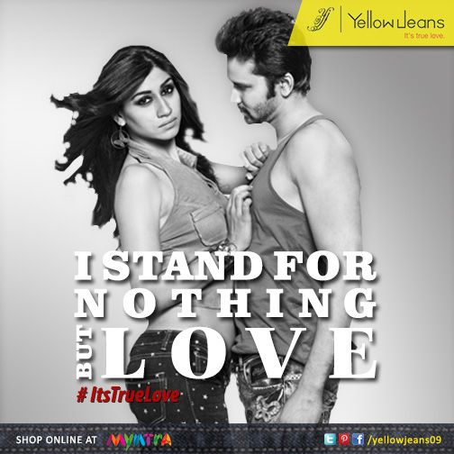 Stand for nothing but #love ..   Pin if you agree..  #yellowjeans #itstruelove