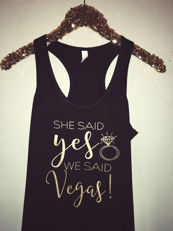 Perfect tank for any bachelorette in Vegas!! <<  THIS LISTING IS FOR ONE SHIRT ONLY. Duo pictured is only for reference!  Pair it with any