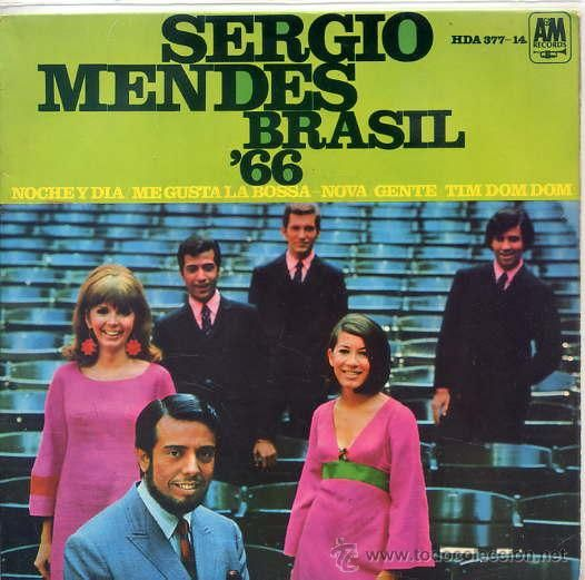 SERGIO MENDES & BRASIL '66 / NIGHT AND DAY / SO DANCO BOSSA-NOVA + 2 (EP 1967) SPAIN