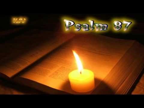 (19) Psalm 87 - Holy Bible (KJV) - YouTube