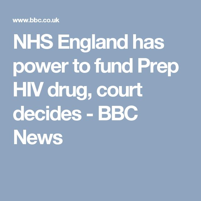NHS England has power to fund Prep HIV drug, court decides - BBC News