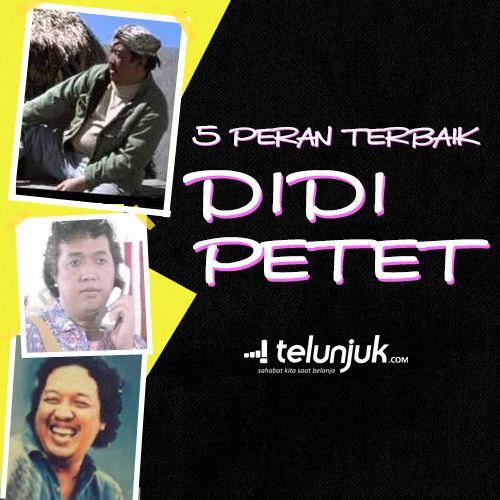 Mengenang meninggalnya aktor kawakan Didi Petet, Sebagai salah satu aktor terbaik yang dimiliki Indonesia, Didi Petet jelas memiliki CV berperan di film yang cukup panjang, apalagi almarhum sudah berkarir sejak tahun 1985