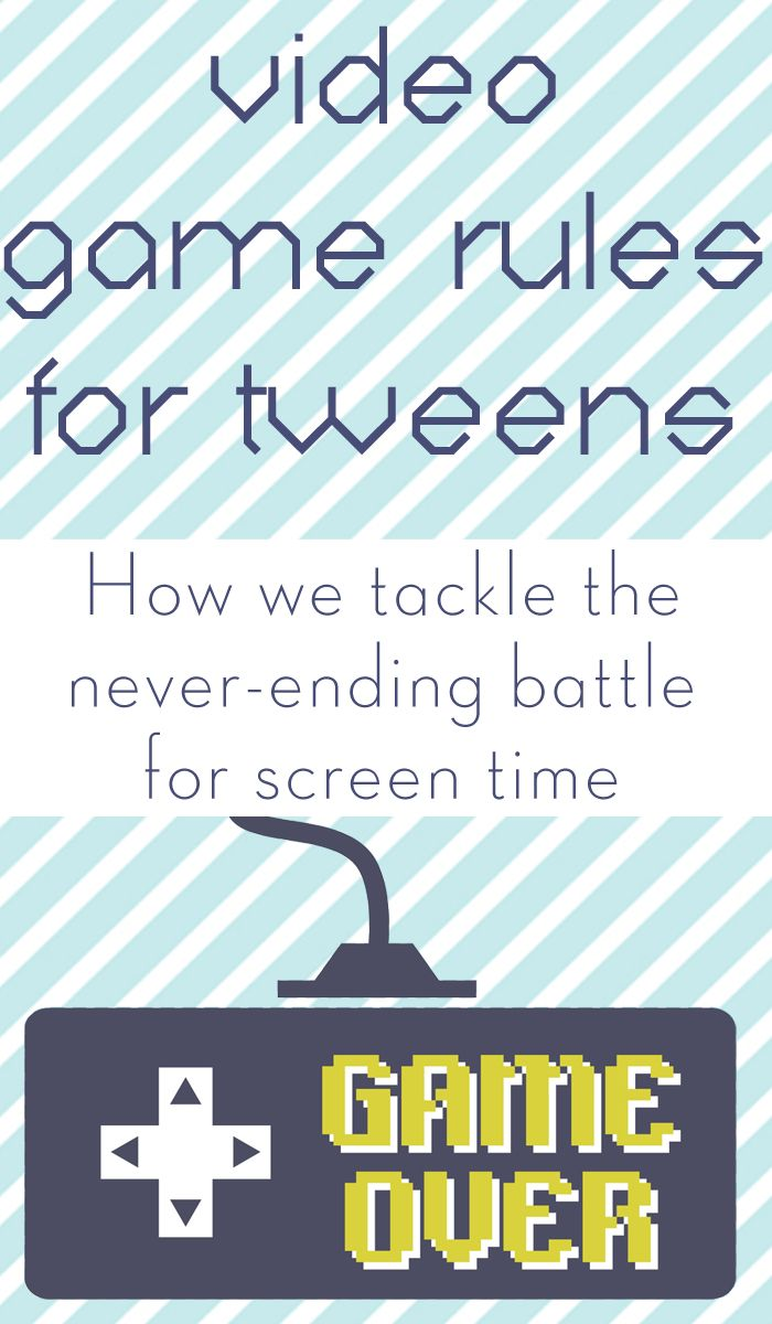 Video game rules for tweens: How we tackle the never-ending battle for screen time. #digitalparenting #tweens