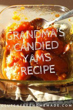 Grandma's Candied Yams Recipe | GlutenFreeHomemade.com