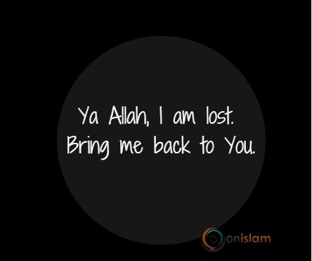 Ya Allah, we cry out to You.  Guide us back to The Straight Path that leads us to You!!