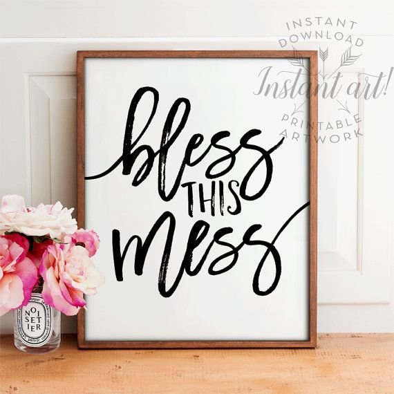Bless this mess PRINTABLE art inspirational by TheCrownPrints