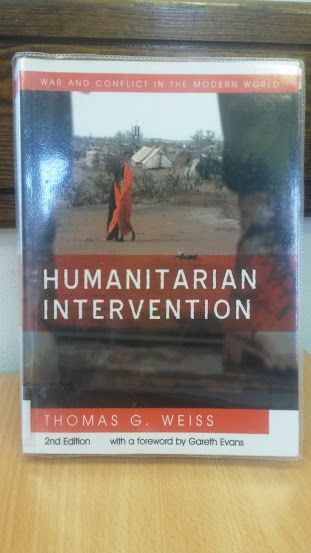 Humanitarian Intervention: Ideas in Action - Thomas G. Weiss