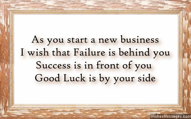 Good luck messages for new business: Wishes for new ...
