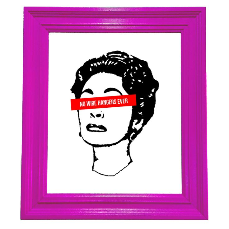 """Mommy Dearest """"No Wire Hangers Ever"""" Actress Joan Crawford Silk Screen Print Art, 9""""x12"""" by EclecticRedsDallas on Etsy https://www.etsy.com/listing/267426006/mommy-dearest-no-wire-hangers-ever"""