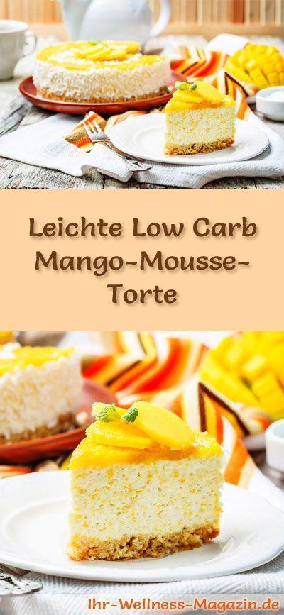 Rezept für eine leichte Low Carb Mango-Mousse-Torte: Die kohlenhydratarme Torte wird ohne Zucker und Getreidemehl gebacken. Sie ist kalorienreduziert, enthält viel Eiweiß ...