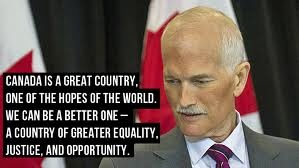 The late leader of the NDP. We will miss you Jack Layton! :(