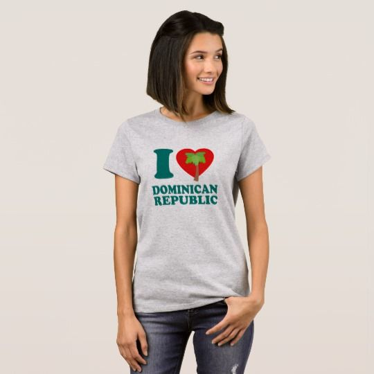 I LOVE Dominican Republic #caribbean #dominicanrepublic #zazzle #shirts