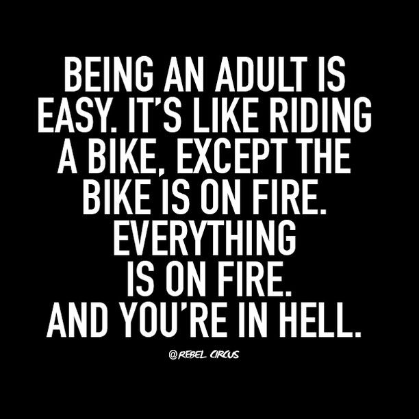 Like, we didn't sign up for this  #adulting #hell